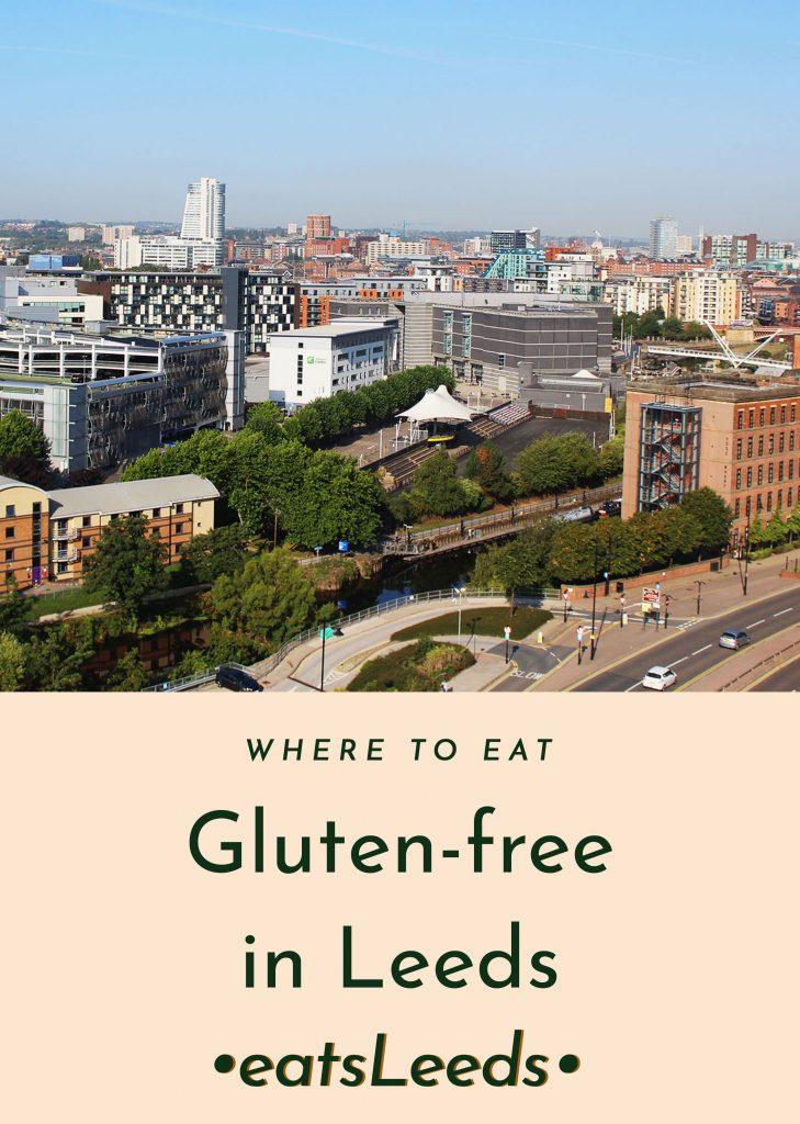 Gluten-Free Food in Leeds